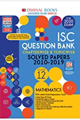 Oswaal ISC Question Bank Class 12 Mathematics Chapterwise & Topicwise (For March 2020 Exam) Kindle Edition
