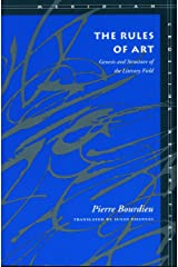 The Rules of Art: Genesis and Structure of the Literary Field (Meridian: Crossing Aesthetics) Paperback