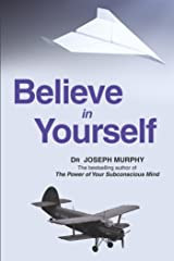 Believe in Yourself Kindle Edition