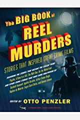 The Big Book of Reel Murders: Stories that Inspired Great Crime Films Paperback