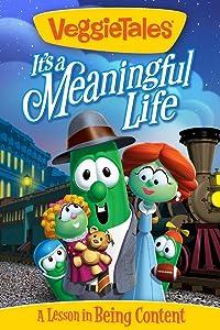 VeggieTales: It's A Meaningful Life