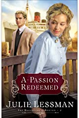 A Passion Redeemed (The Daughters of Boston Book #2) Kindle Edition