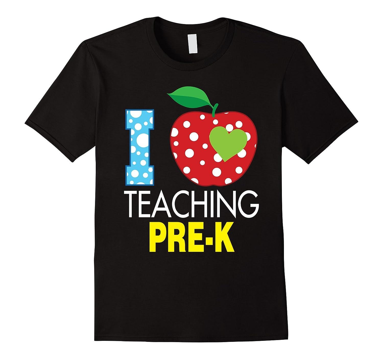 I love teaching pre k t shirt teacher back to school art for Back to school shirts