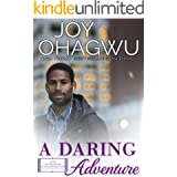 A Daring Adventure: A Christian Inspirational Fiction #10 (After, New Beginnings & The Excellence Club)