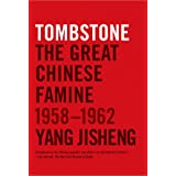 Tombstone: The Great Chinese Famine, 1958-1962