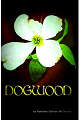 Dogwood Kindle Edition
