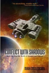 Conflict With Shadows (The World of Strangers and Pilgrims) Paperback