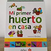 Mi primer huerto en casa eBook: AA. VV.: Amazon.es: Tienda Kindle