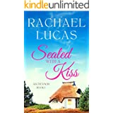Sealed with a Kiss: a sweet small town romance to fall in love with (Auchenmor Island Series Book 1)