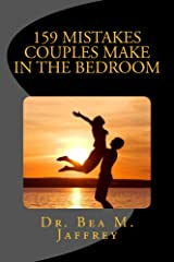 159 Mistakes Couples Make In The Bedroom: And How To Avoid Them Kindle Edition