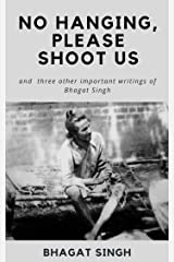 No Hanging, Please Shoot Us Kindle Edition