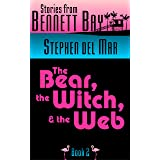 The Bear, the Witch & the Web (Live Oak Tales Book 2)