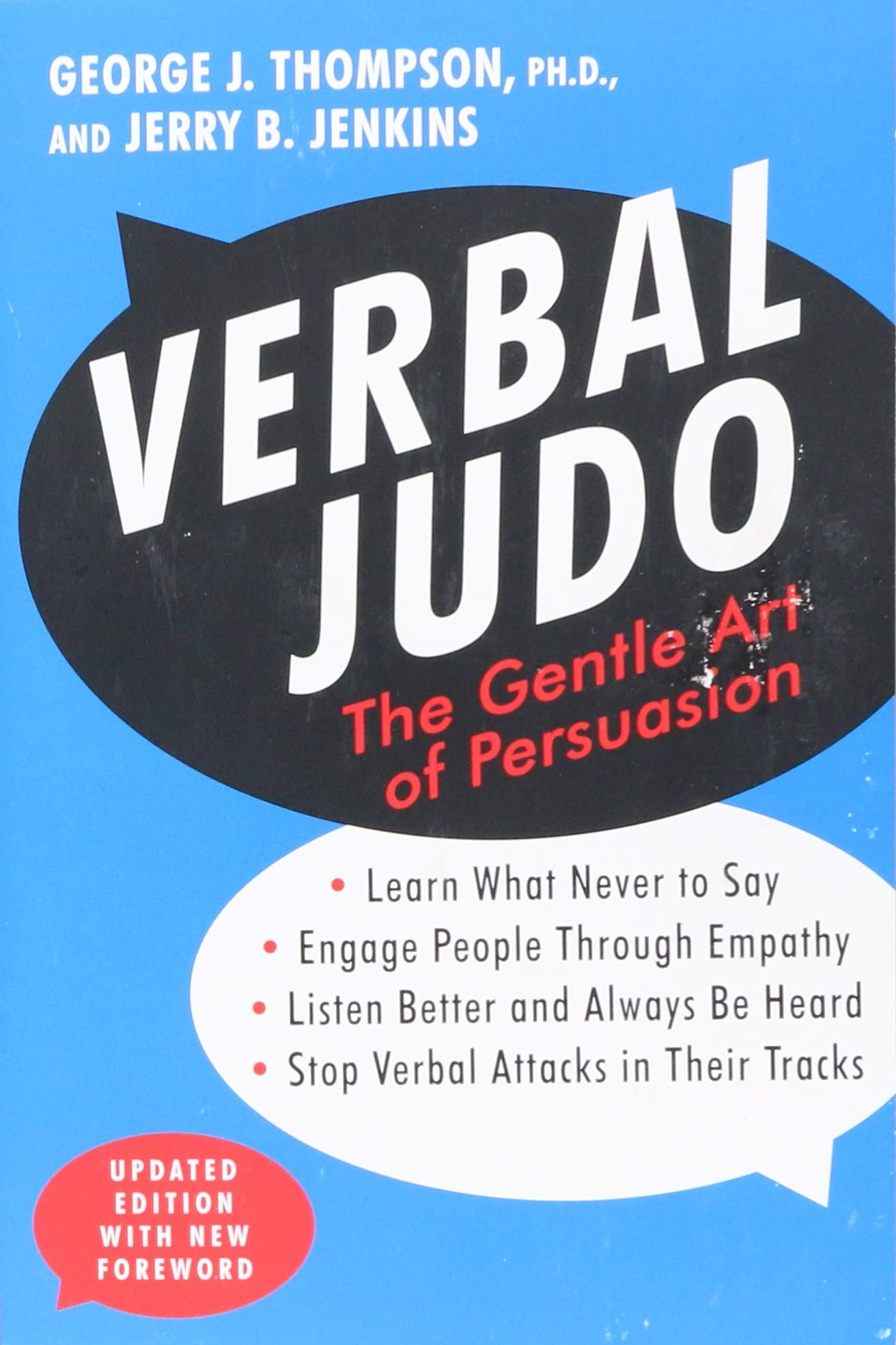 Verbal Judo: The Gentle Art of Persuasion, Updated Edition