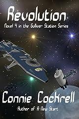 Revolution (Gulliver Station Series Book 4) Kindle Edition