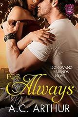 For Always: A Donovan Friends Novel Kindle Edition