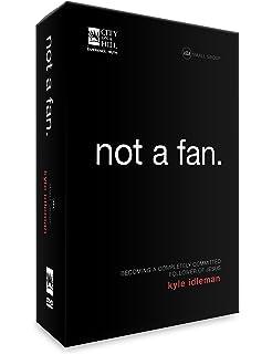 Not A Fan Kyle Idleman Pdf
