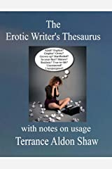 The Erotic Writer's Thesaurus (With Notes on Usage) Paperback