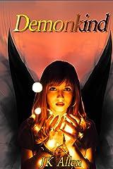 Demonkind (Angelborn Book 3) Kindle Edition