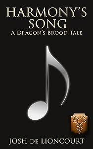 Harmony's Song: A Dragon's Brood Tale (The Dragon's Brood Cycle)