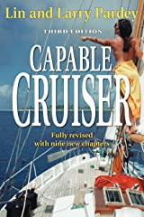 Capable Cruiser 3rd Edition Kindle Edition