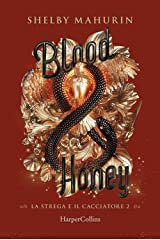 Blood & honey. La strega e il cacciatore (Vol. 2) Capa dura