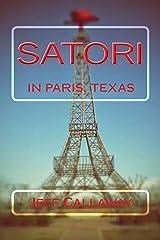 Satori In Paris, Texas (Texas Outlaw Press Chapbooks Book 3) Kindle Edition