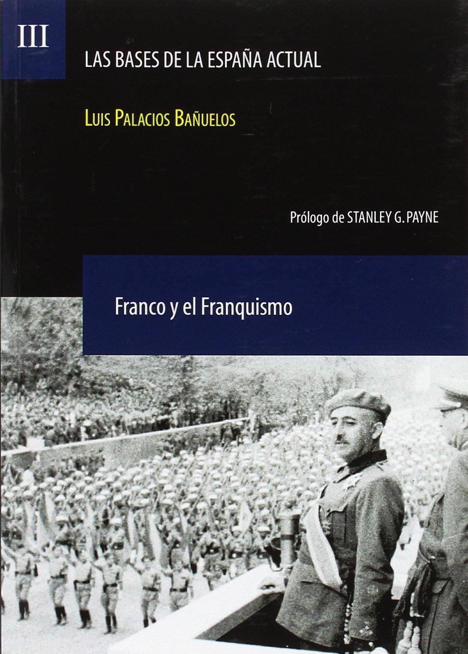 Bases De La EspaÑa Actual,las Vol Iii: Amazon.es: Luis Palacios BaÑuelos, Luis Palacios BaÑuelos: Libros