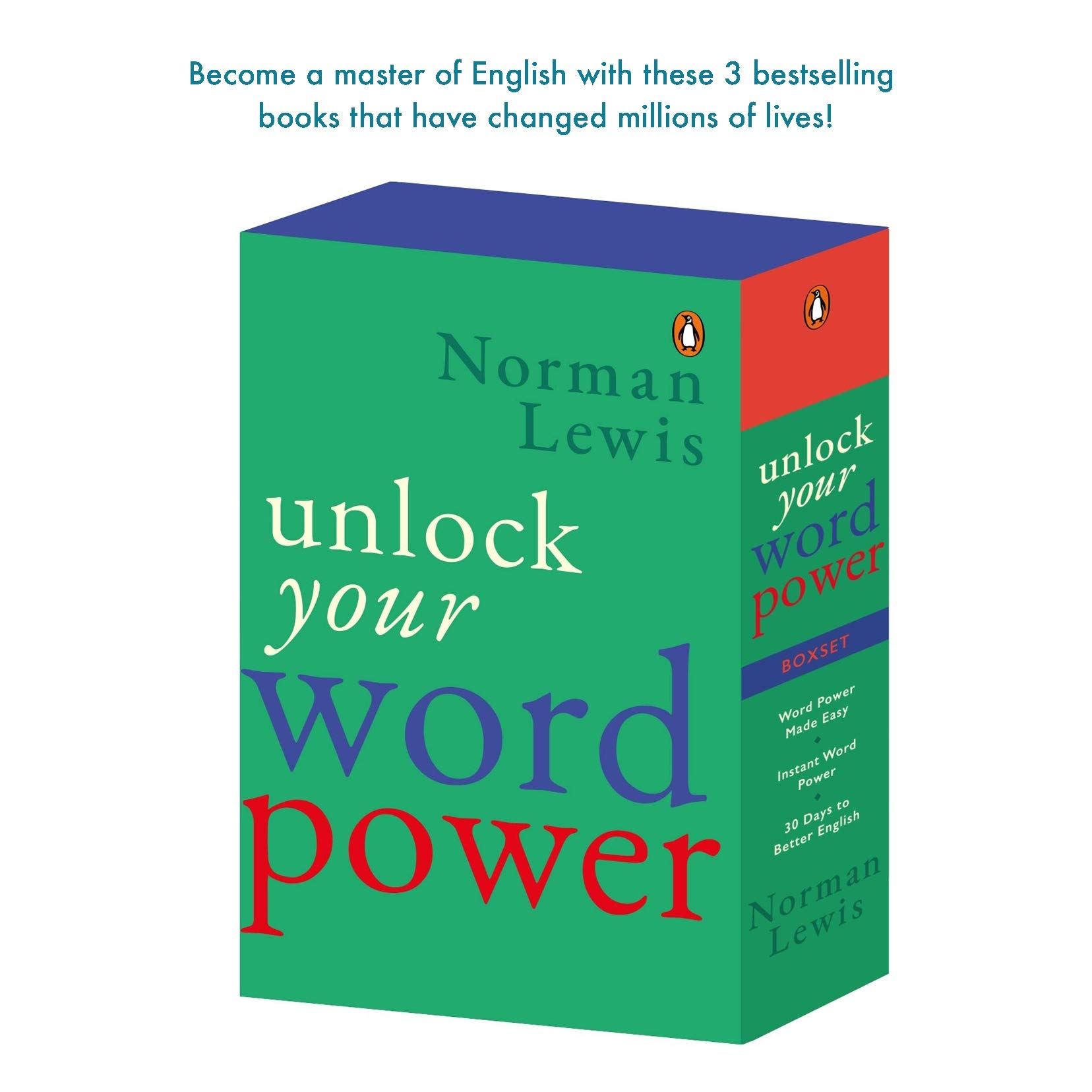 Unlock Your Word Power: Have English at Your Fingertips: A Combo Set of 3 Bestselling Books (Word Power Made Easy + Instant Word Power + 30 Days to Better English)