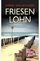 Friesenlohn: Ostfriesen-Krimi (Diederike Dirks ermittelt 4) (German Edition) Kindle Edition