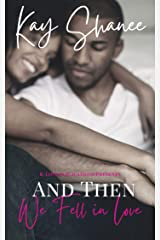 And Then We Fell In Love Kindle Edition