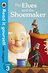 Read it Yourself: The Elves and the Shoemaker Hardcover