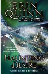 Haunting Desire (Mists of Ireland) (Volume 3) Paperback