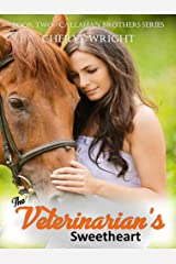 The Veterinarian's Sweetheart (Callahan Brothers Book 2) Kindle Edition