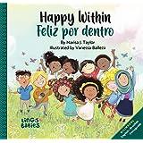 Happy within/ Feliz por dentro : Bilingual Children's book English Brazilian Portuguese for kids ages 2-6 (Portuguese Edition