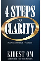 4 Steps to Clarity (IN-Powerment™ Series) Kindle Edition