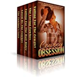 Cowboy Obsession- A Five Book Steamy Contemporary Cowboy Romance Boxed Set