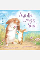 Auntie Loves You! Kindle Edition