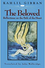 The Beloved: Reflections on the Path of the Heart Kindle Edition