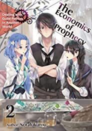 The Economics of Prophecy: Volume 2 (English Edition)