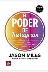 El poder de Instagram. : Construye tu marca y llega a más clientes a través de la influencia visual. (Spanish Edition) Kindle Edition