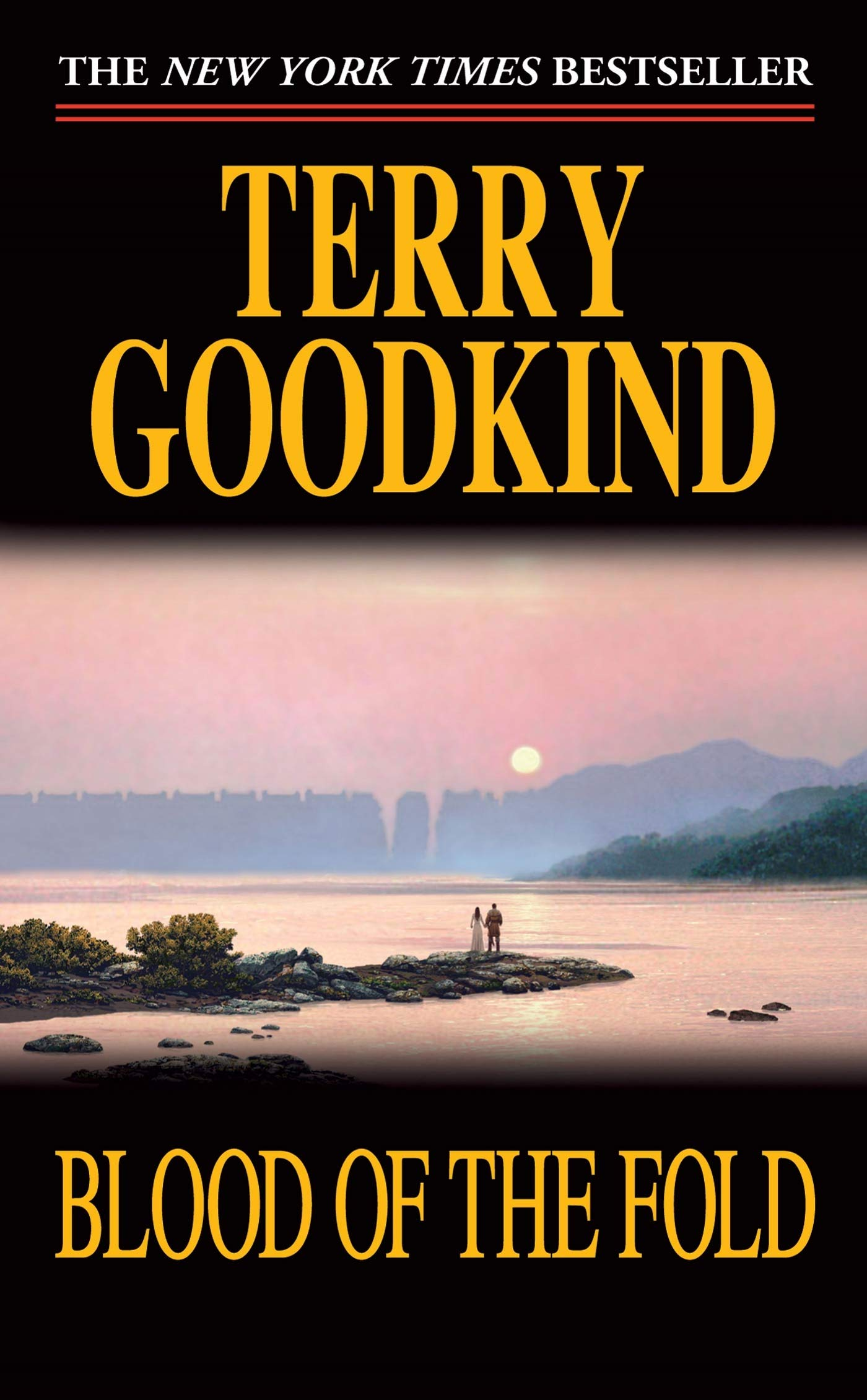 Blood Of The Fold Sword Of Truth 3 By Terry Goodkind