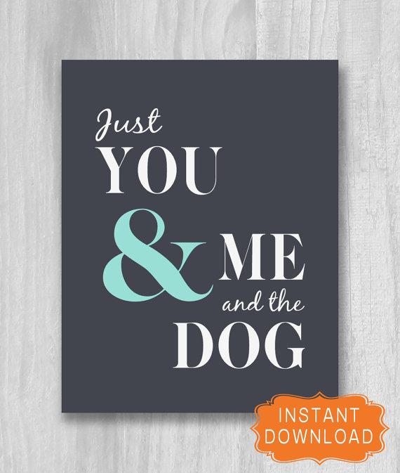 You & Me and the Dog PRINTABLE Print Digital by PrintablePrints