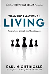 Transformational Living: Positivity, Mindset and Persistence (An Official Nightingale Conant Publication) Kindle Edition