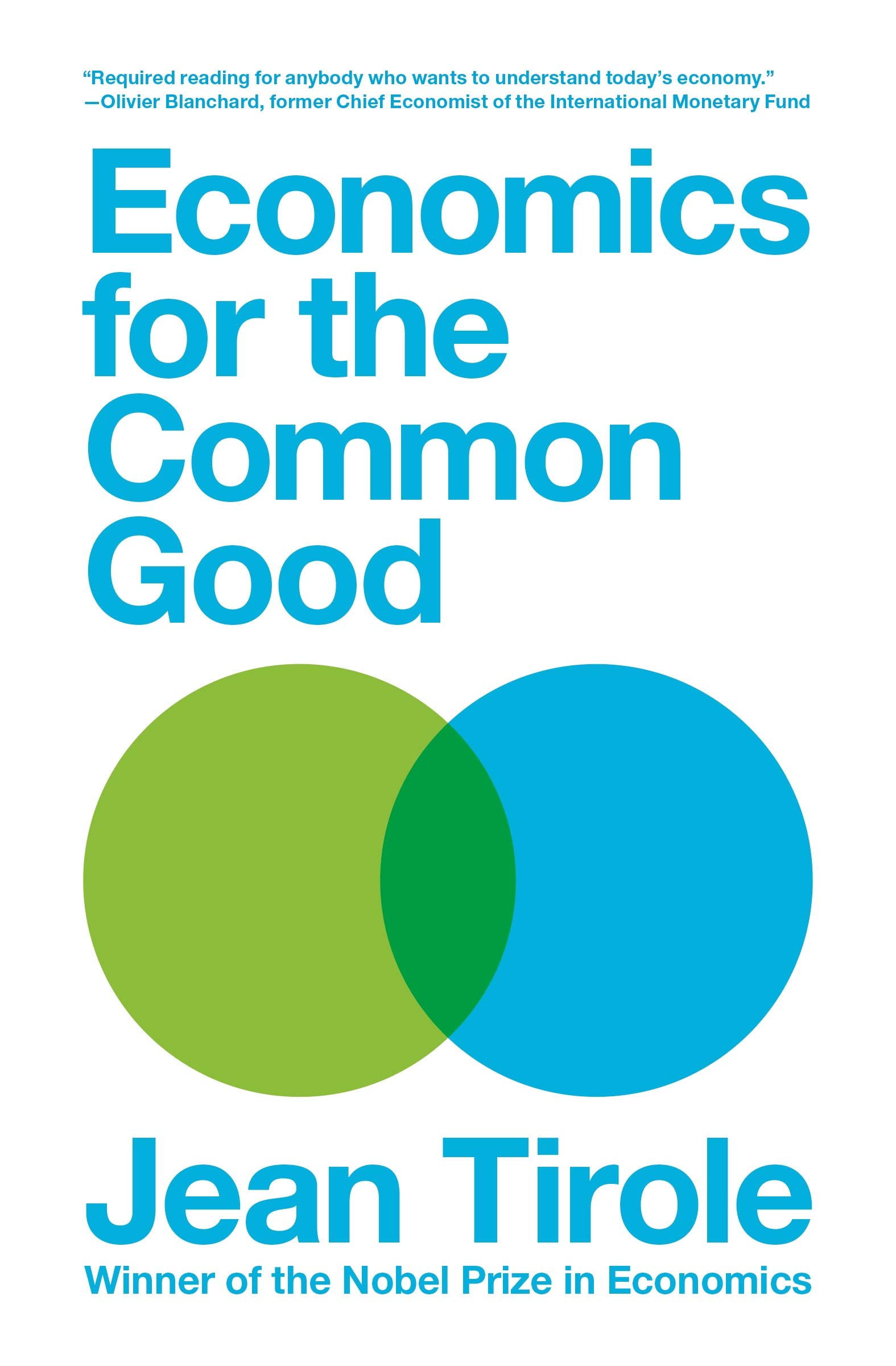 Economics for the Common Good: Amazon.co.uk: Tirole, Jean ...