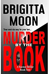 Murder By The Book: A Marston Thriller (Marston Series Suspense Novel Book 2) Kindle Edition