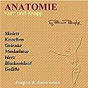 Anatomie kurz und knapp: Fragen und Antworten Hörbuch von Patricia Römpke Gesprochen von: Patricia Römpke, Henning Römpke