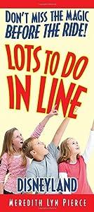 Lots To Do In Line: Disneyland