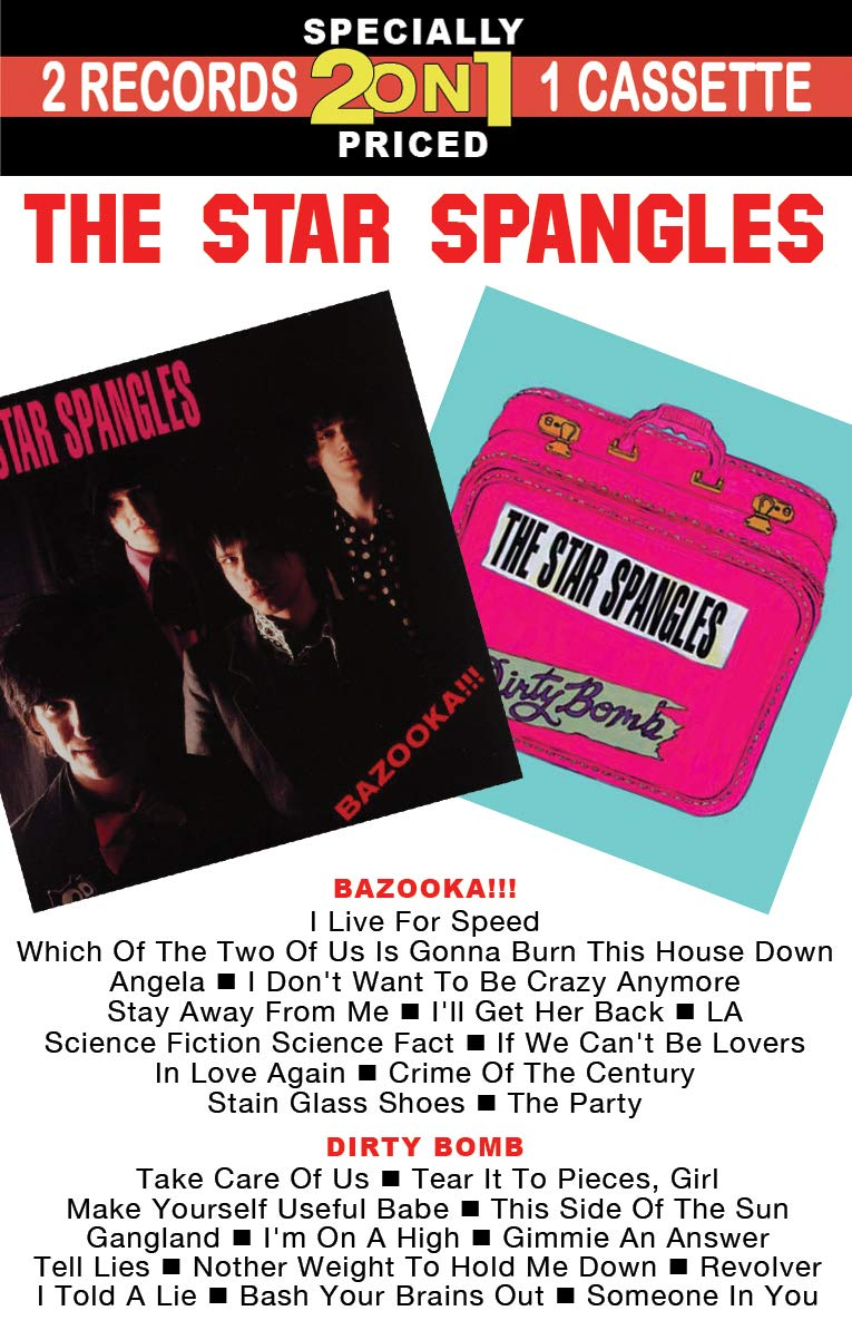 Cassette : The Star Spangles - Bazooka /  Dirty Bomb (Cassette)