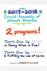 2017-2018 Jehovah's Witnesses Circuit Assembly Program Notebook for BOTH Circuit Assemblies: Adult Notebook Paperback