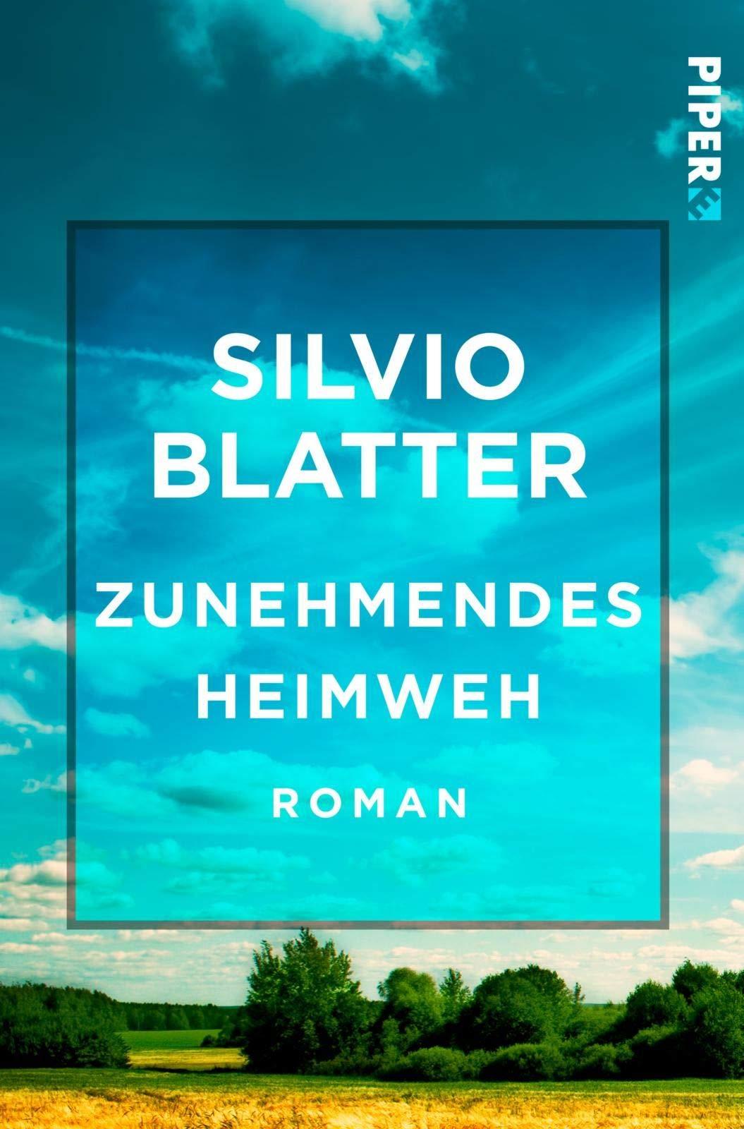 Zunehmendes Heimweh Freiamt Trilogie 1 Roman Amazon De Blatter Silvio Bucher